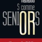 « S comme Seniors » : le livre qui bouscule les idées reçues