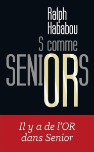 Couverture de S comme Seniors