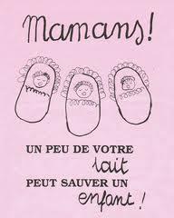 """Comme on peut le lire sur le site de l'association des lactariums de France, donner son lait """"c'est permettre la vie à un autre enfant""""."""